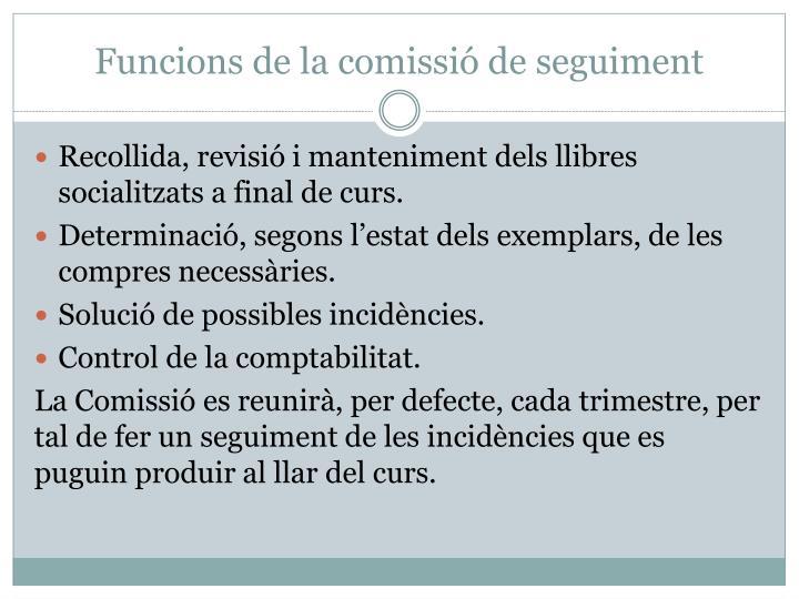 Funcions de la comissió de seguiment
