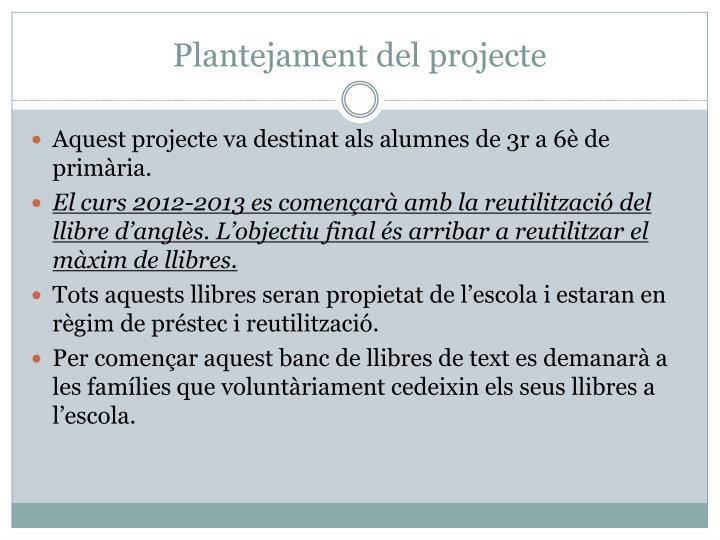 Plantejament del projecte