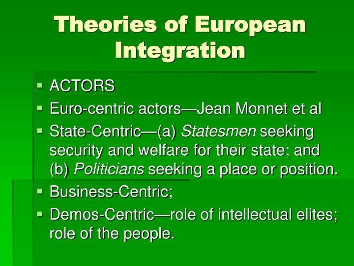 eu integration theories neofunctionalism These slides where created as part of the european union course taught by  franziska lindhout at indian institute of technology madras.