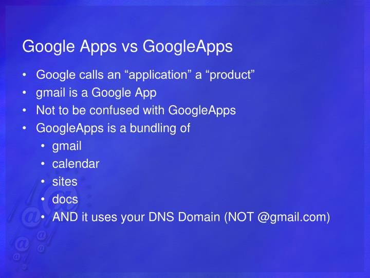 Google Apps vs GoogleApps