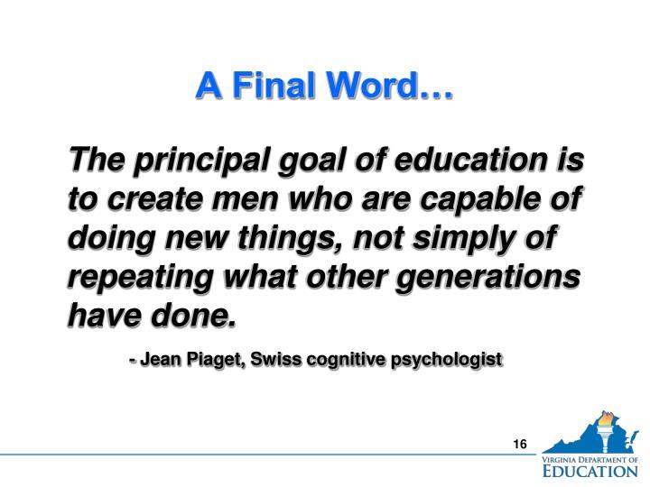 A Final Word…
