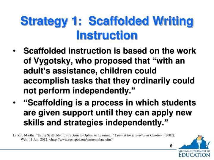 Strategy 1:  Scaffolded Writing Instruction