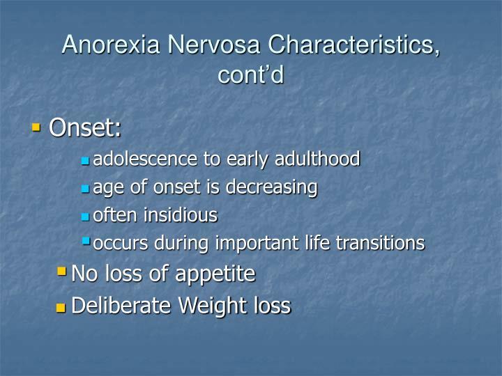 Anorexia Nervosa Characteristics, cont'd