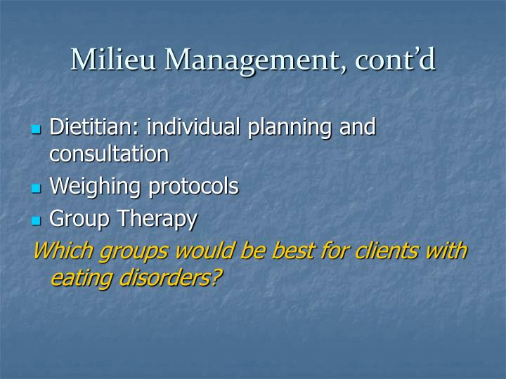 Milieu Management, cont'd