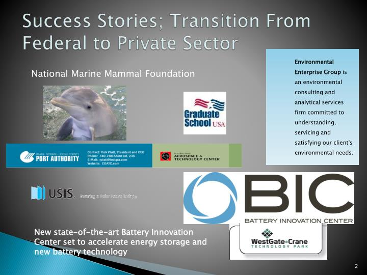Success Stories; Transition From Federal to Private Sector