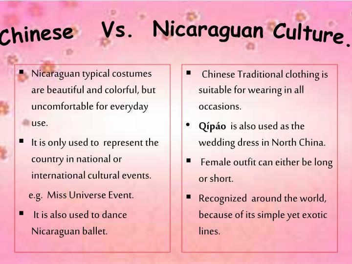 Chinese   Vs.  Nicaraguan Culture.