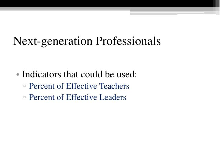 Next-generation Professionals