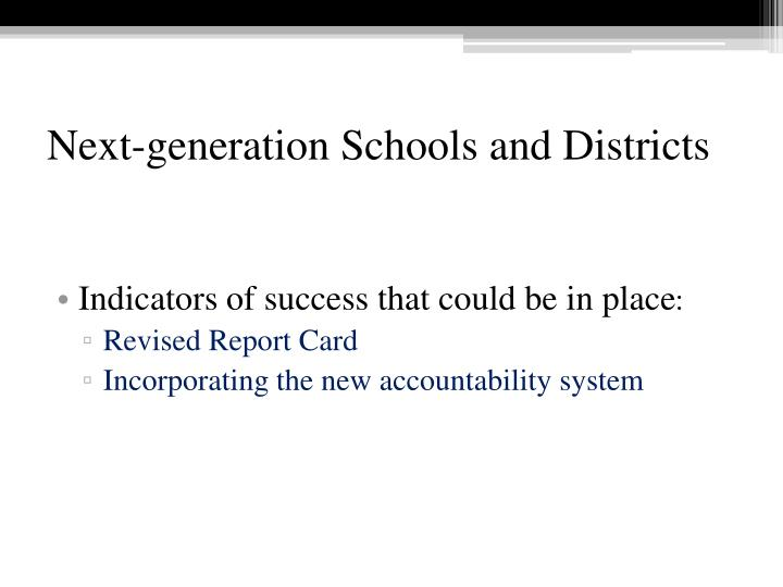 Next-generation Schools and Districts