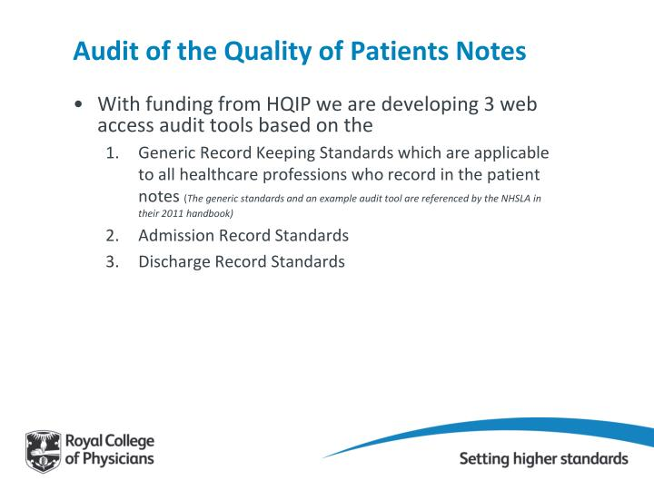 Audit of the Quality of Patients Notes
