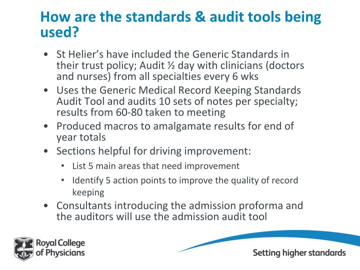 How are the standards & audit tools being used?