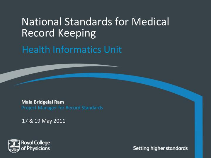 national standards for medical record keeping