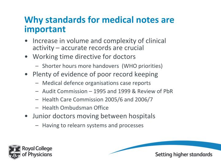 Why standards for medical notes are important