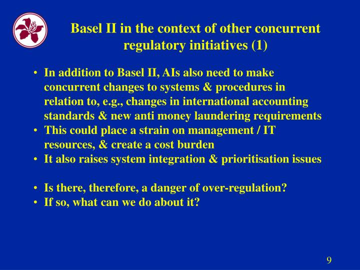 Basel II in the context of other concurrent regulatory initiatives (1)