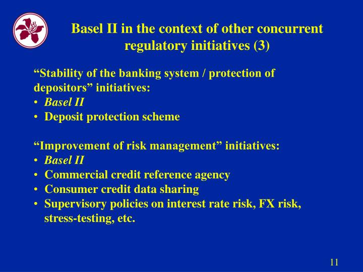 Basel II in the context of other concurrent regulatory initiatives (3)