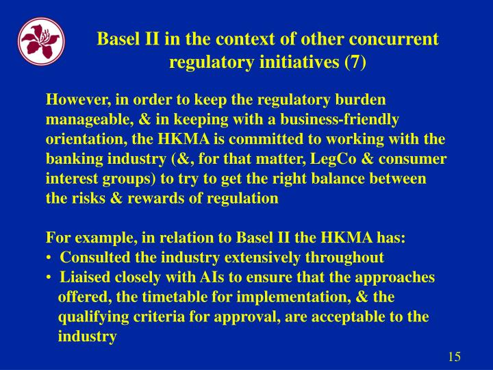 Basel II in the context of other concurrent regulatory initiatives (7)