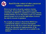 basel ii in the context of other concurrent regulatory initiatives 7