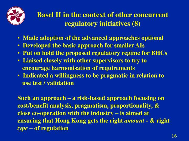 Basel II in the context of other concurrent regulatory initiatives (8)