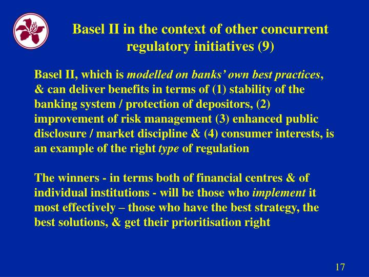 Basel II in the context of other concurrent regulatory initiatives (9)