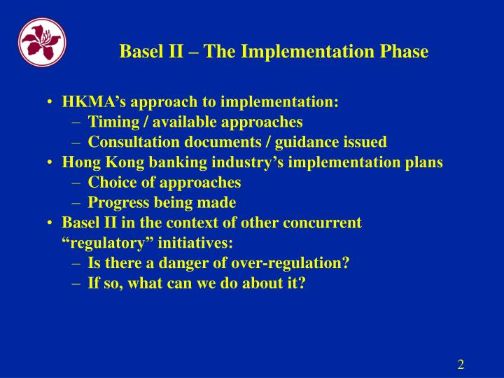 Basel ii the implementation phase
