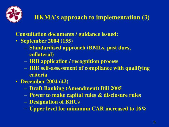 HKMA's approach to implementation (3)