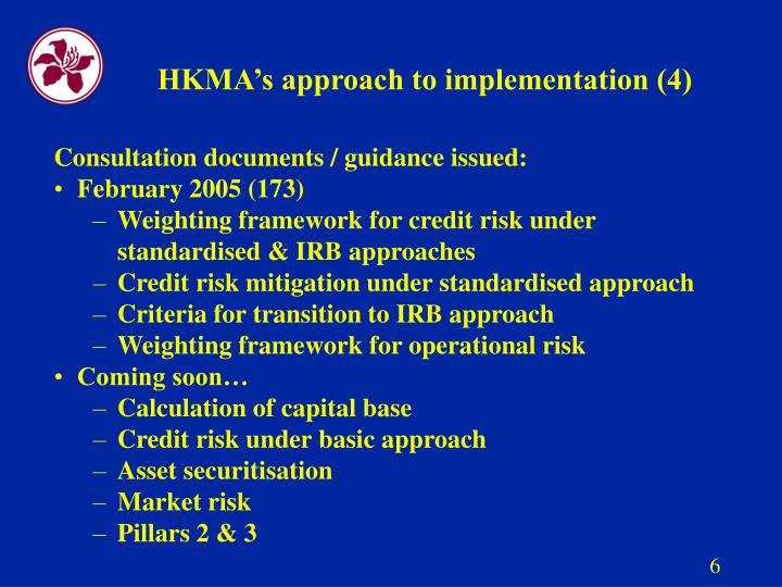 HKMA's approach to implementation (4)