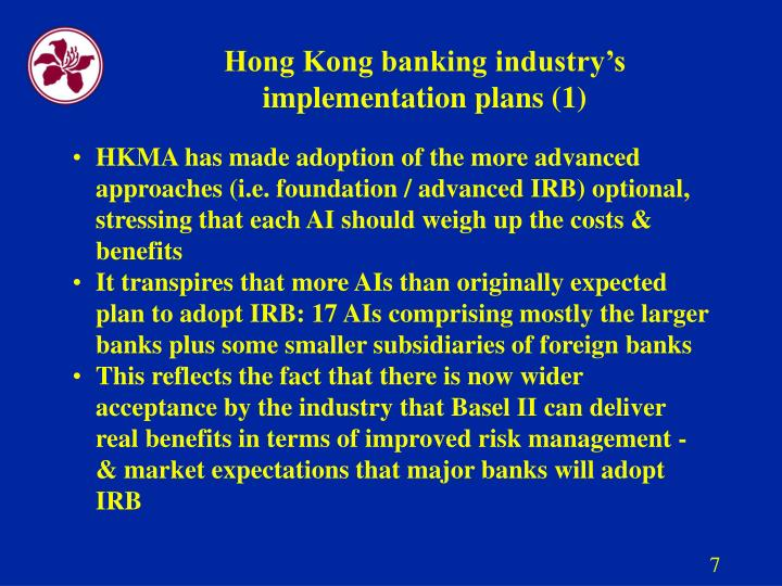 Hong Kong banking industry's implementation plans (1)