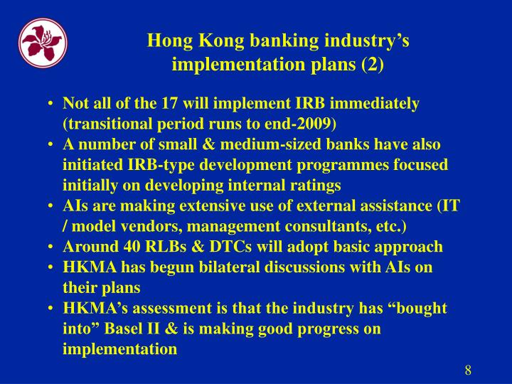 Hong Kong banking industry's implementation plans (2)