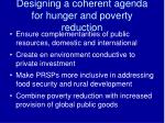 designing a coherent agenda for hunger and poverty reduction1