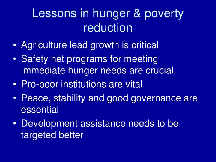 Lessons in hunger & poverty reduction