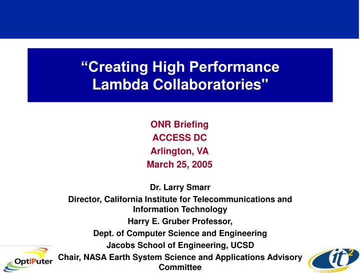 Creating high performance lambda collaboratories