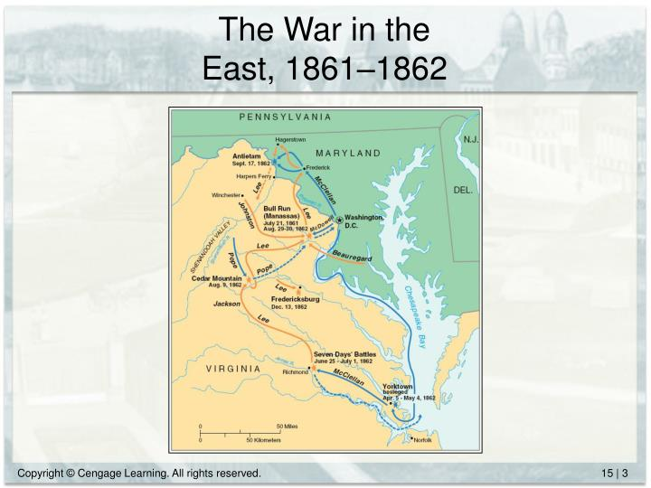 The war in the east 1861 1862
