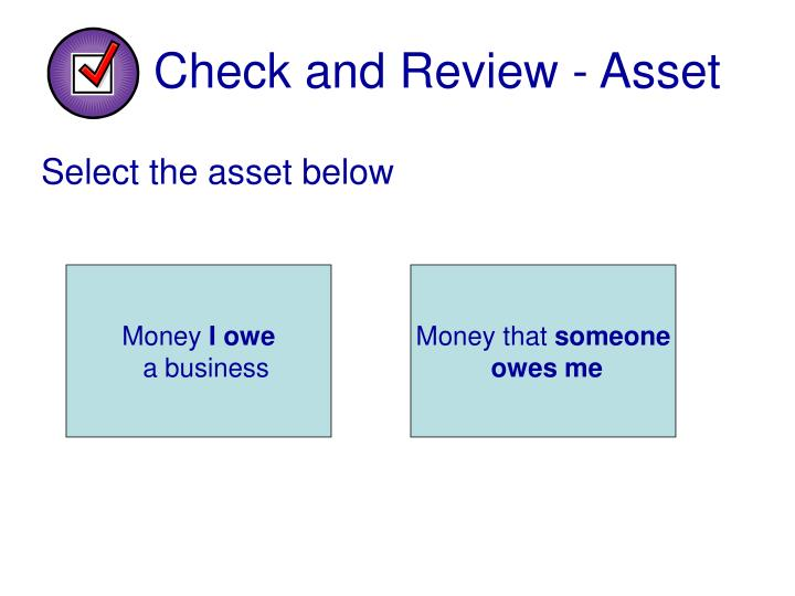 Check and Review - Asset