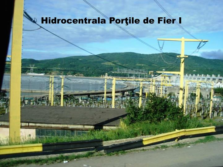 Hidrocentrala Porţile de Fier I