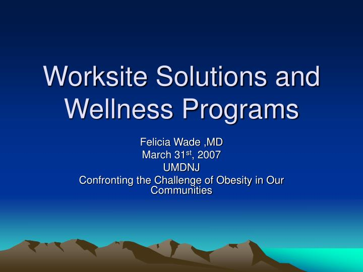 worksite solutions and wellness programs