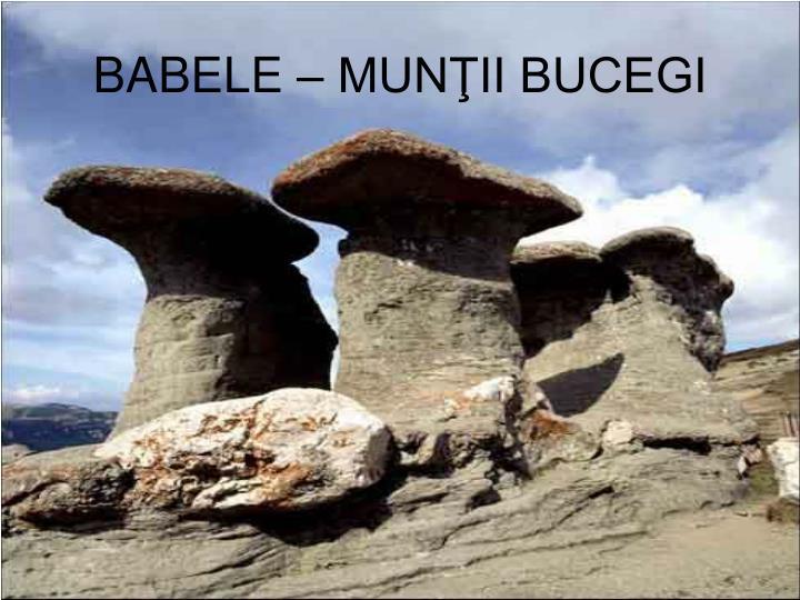 BABELE – MUNŢII BUCEGI