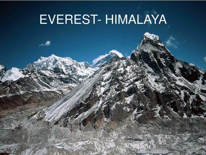 EVEREST- HIMALAYA