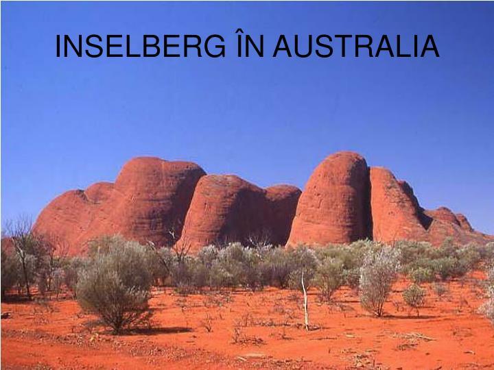 INSELBERG ÎN AUSTRALIA