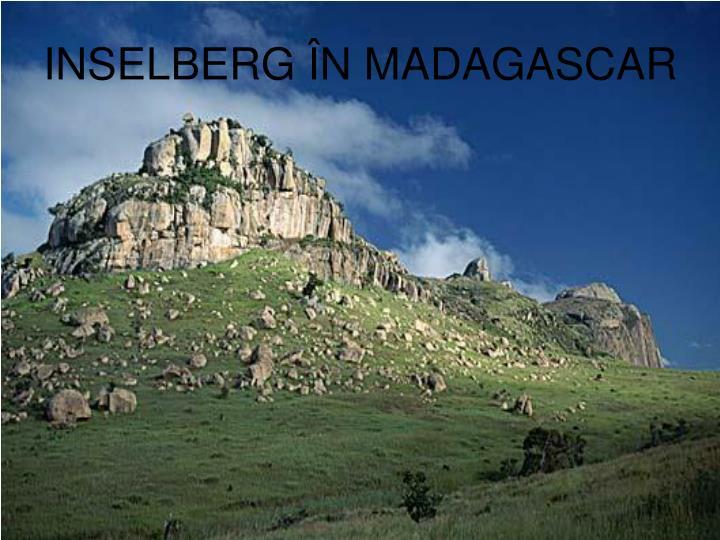INSELBERG ÎN MADAGASCAR