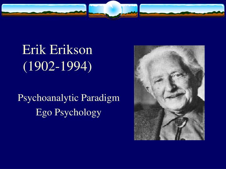 my life according to erik erikson essay