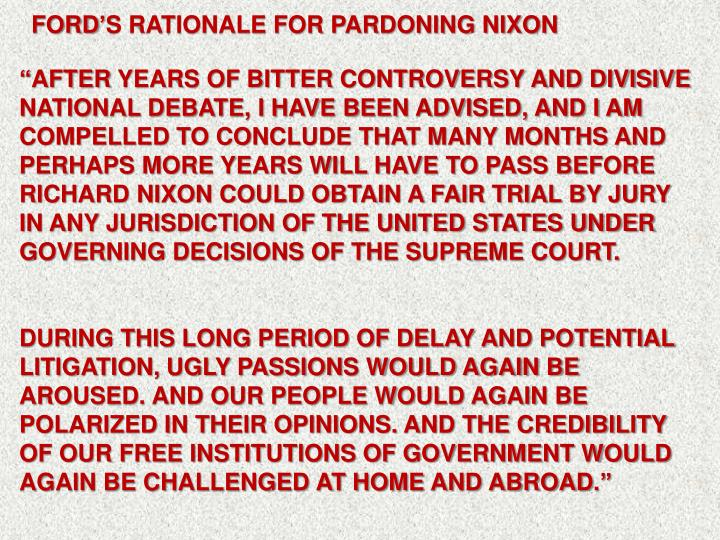 FORD'S RATIONALE FOR PARDONING NIXON