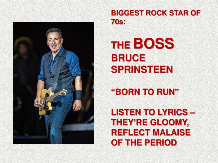 BIGGEST ROCK STAR OF 70s: