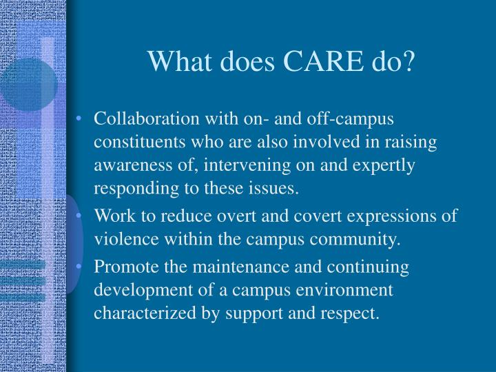 What does CARE do?