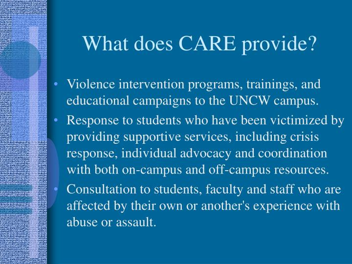 What does CARE provide?
