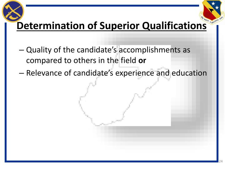 Determination of Superior Qualifications