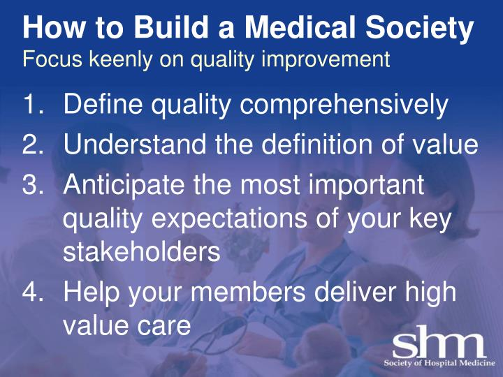 How to Build a Medical Society