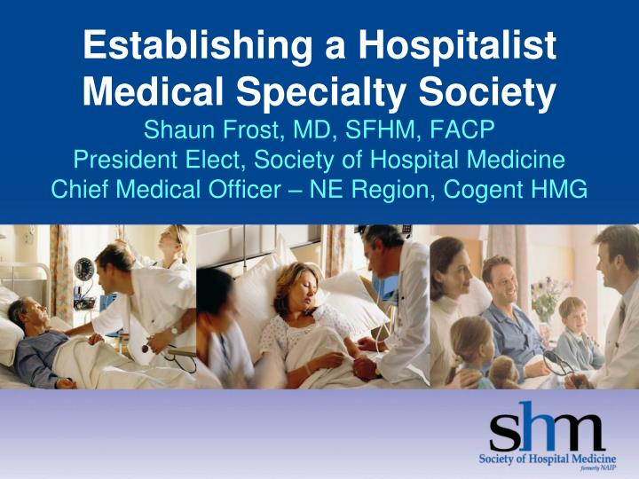 Establishing a Hospitalist