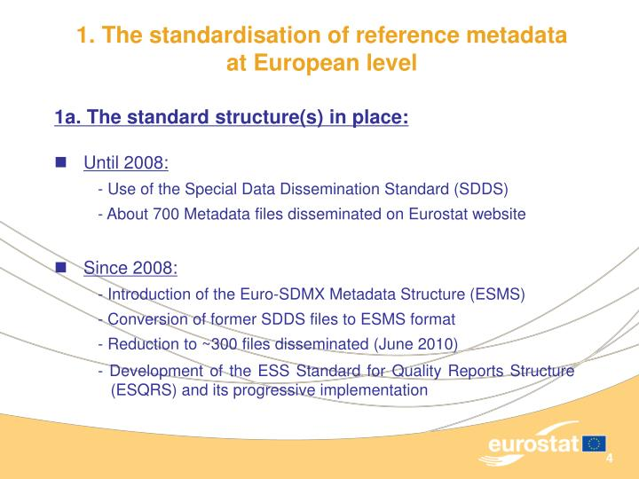 1. The standardisation of reference metadata