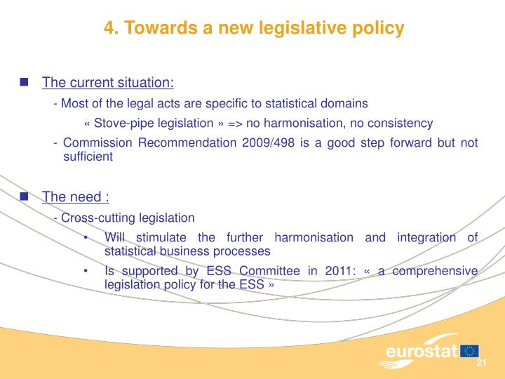 4. Towards a new legislative policy