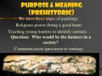 purpose meaning prehistoric