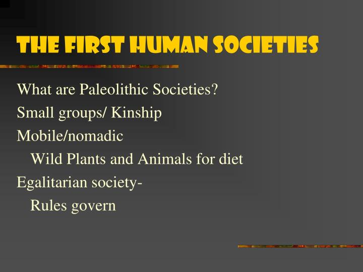 The first human societies